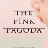 The Pink Pagoda Book by Jim Garrow