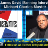 Dr. Manning Interviews Michael Master, Author of Rules for Conservatives