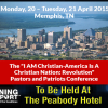 Spread The Word To 100 People About The Pastors And Patriots Meeting In Memphis