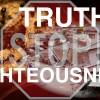 Truth And Righteousness Would Stop The Tribulation