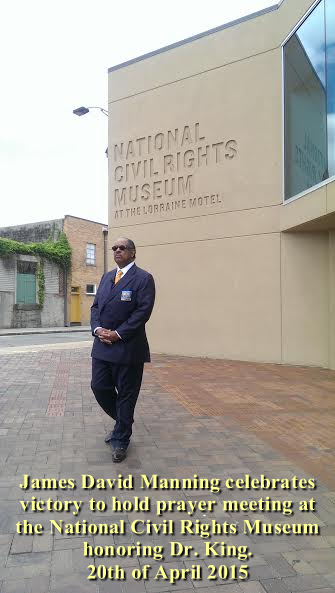 James David Manning_Celebrates Victory National Civil Rights Museum At The Lorraine Motel